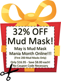 May is Mud Mask Mania Online! Save 32% on the Amazing Minerals Mud Mask!